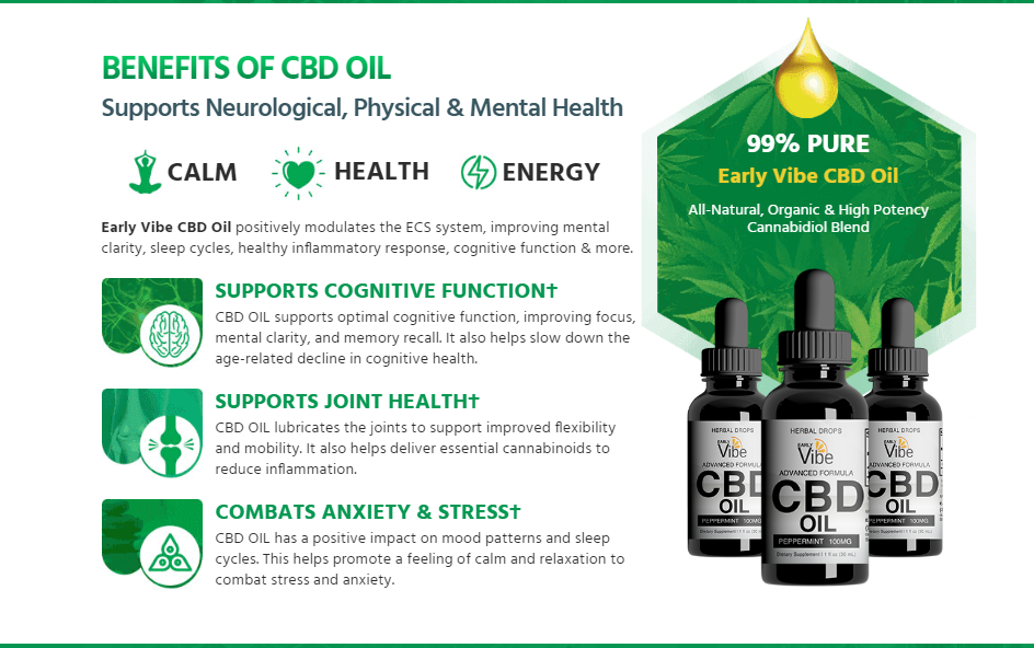 Early Vibe CBD Oil Benefits